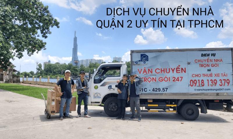dịch vụ chuyển nhà quận 2 trọn gói 2021