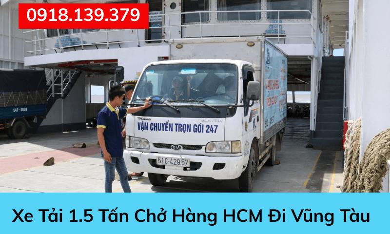 Xe tải chở hàng HCM đi Vũng Tàu 1,5 tấn